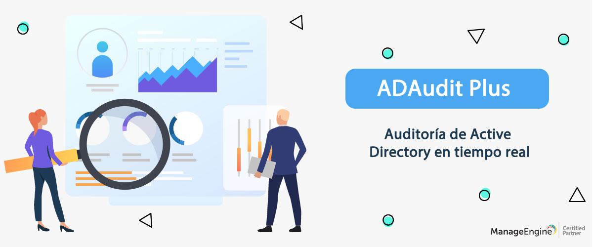 Gestión Active Directory - ADAudit Plus