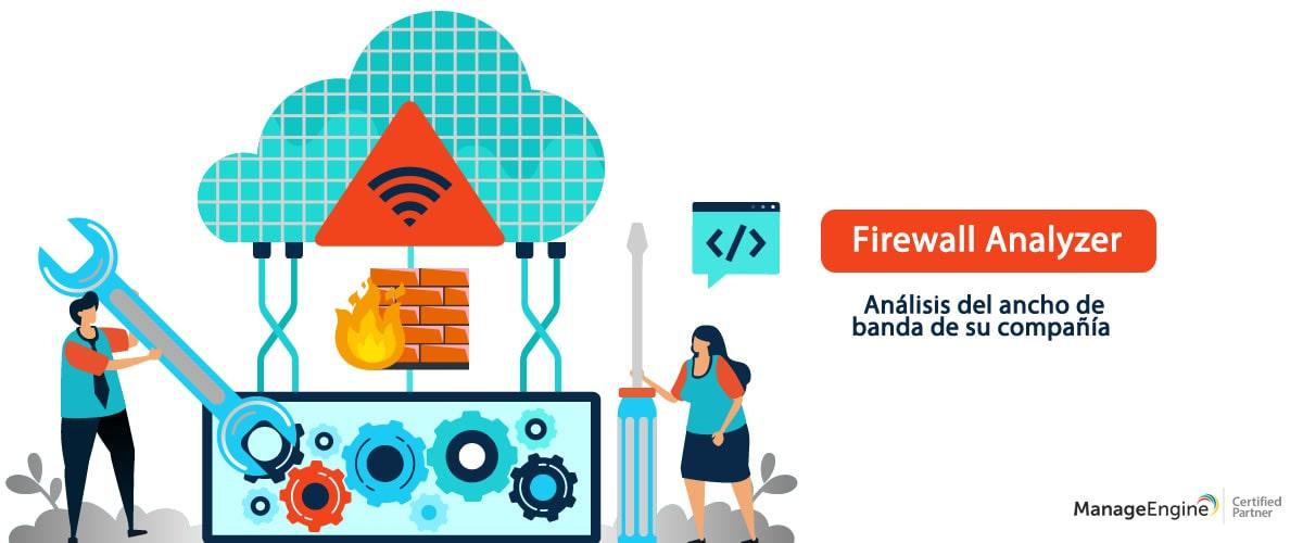 Gestión Seguridad de TI - Firewall Analyzer